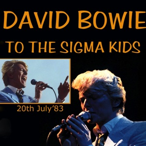 David Bowie 1983-07-20 Philadelphia ,Spectrum Arena - To The Sigma Kids - SQ 7