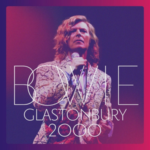 David Bowie Glastonbury 2000 (2018)