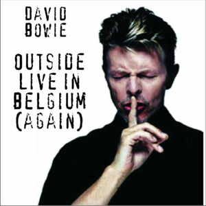David Bowie 1996-07-05 Torhout ,Festival Terrein - Outside Live In Belgie (Again) - SQ 8,5