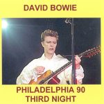 David Bowie 1990-07-12 Philadelphia ,The Spectrum Arena – Philadelphia 90 3rd Night – SQ 8+