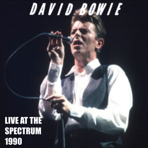 David Bowie 1990-07-09 The Spectrum Philadelphia - Live at The Spectrum 1990 - SQ 8,5