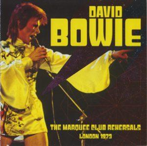 David Bowie 1973 august 18-20 London ,The Marquee Club - The Marquee Club Rehearsals London 1973 - SQ 9