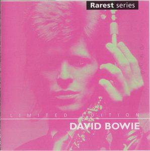David Bowie Rarest Series - (Compilation) (1998 Rarest Records SCET1100011) - SQ -9
