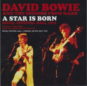 David Bowie 1972-07-08 London ,Royal Festival Hall - A Star is Born - (Friends of the earth save the Whale Benefit) - SQ 7,5