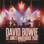 David Bowie 2002-10-12 New York ,Brooklyn, St.Anns Warehouse – St. Anne's Warehouse 2002 – (Wardour 329) – SQ 9
