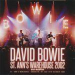 David Bowie 2002-10-12 Brooklyn ,NY ,St. Anne's Warehouse - St. Anne's Warehouse 2002 - (Wardour 329) - SQ 9