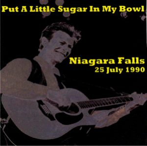 1990-07-25 Niagara Falls ,Convention and Civic Center - Put A Little Sugar In My Bowl - SQ 8+