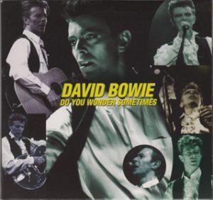 David Bowie 1990-08-05 Milton Keynes ,Milton Keynes Bowl - Do You Wonder Sometimes - (Godfather Records 2CD) - SQ 9,5