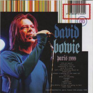 David Bowie 1999-10-14 Paris ,Elysee Montmartre - Paris 1999 - (CD + Bonus DVDR - Wardour-328) - SQ 10