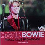 David Bowie 1999-10-14 Paris ,Elysée Montmartre - Small Club-Broadcast - SQ -10