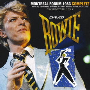David Bowie 1983-07-12 & 13 Montreal ,Montreal Forum - Montreal Forum 1983 Complete - (Wardour-216) - SQ 9