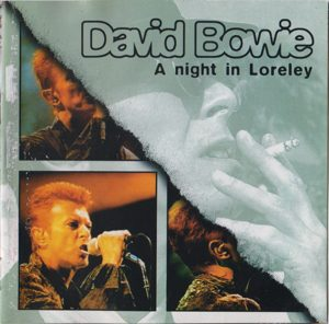 David Bowie 1996-06-22 St. Goarshausen ,Loreley Open Air Festival - A Night In Loreley - (SBD) - SQ 9,5