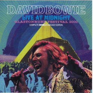David Bowie 2000-06-25 Glastonbury - Live At Midnight Glastonbury Festival 2000 - (sound and vision 2CD) - SQ 9,5