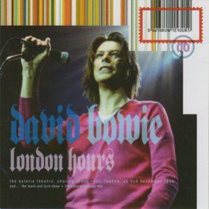 David Bowie 1999-12-02 London ,The Astoria - London Hours - (2017 Wardour 2CD edition+DVD) - SQ 9+