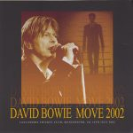 David Bowie 2002-07-10 Manchester ,Old Trafford Cricket Ground – Move 2002 – SQ 9+