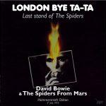 David Bowie 1973-07-03 London ,Hammersmith Odeon –  London Bye Ta-Ta – (JimmyShelter) – SQ 9