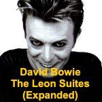 David Bowie The Leon Suites (Expanded) - SQ -10