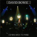 David Bowie 2002-09-24 Paris ,le Zenith – Coming Back To Paris – SQ 9,5
