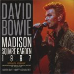 David Bowie 1997-01-09 New York ,Madison Square Garden - Madison Square Garden 1997 - (50th Birthday Concert) - (Wardour-344) - SQ -10