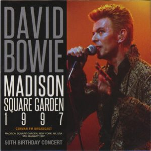 David Bowie 1997-01-09 New York ,Madison Square Garden - Madison Square Garden 1997 - (50th Birthday Concert) - (Wardour-344) - SQ -9,5