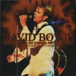 David Bowie 1997-08-12 London ,Shepherds Bush Empire - Shepherds Bush Empire 1997 2nd Night - (Wardour-189) - SQ 9+