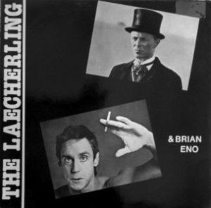 David Bowie The Leacherling (David Bowie ,Iggy Pop,Brian Eno) - (Vinyl) - SQ 8