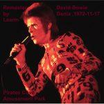 David Bowie 1972-11-17 Dania ,Pirates Cove Amusement Park (Remaster Learm) - SQ 7+