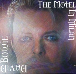 David Bowie 1996-02-08 Milan ,Palatrussardi - The Motel In Milan - SQ 9