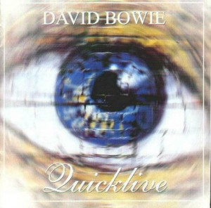 David Bowie 1997-06-05 Hamburg ,Grosse Freiheit (Try-Out) & 1997-10-14 Port Chester (NY) - Quicklive - SQ 9+