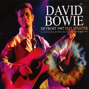 David Bowie 1997-09-22 Detroit ,State Theater - Detroit 1997 DAT Master - SQ 9