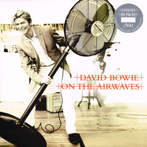 David Bowie On The Airwaves (Live Performances 2002-2003)