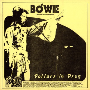 David Bowie 1973 august 18-20 - Dollars in Drag - The 1980 Floor Show - (Vinyl) - SQ -9