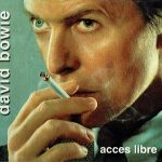 David Bowie 2002-07-01 Paris ,L'Olympia Bruno Coquartrix – Acces Libre – (Soundboard) – SQ 9,5