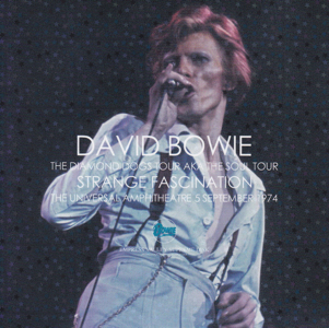 David Bowie 1974-09-05 Los Angeles ,Universal Amphitheater - Strange Fascination (EVSD 917-918) - SQ 9+