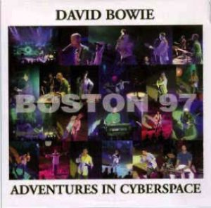 David Bowie 1997-10-01 Boston ,Orpheum Theatre - Adventures In Cyberspace - SQ 9,5