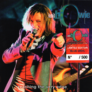 David Bowie Reaching The Very Edge (Recorded live TVE Special, Cosas Que Importan 1999-10-19 and Channel 4 TFI Friday 1999-10-08 and 2000-06-23) - SQ 9,5