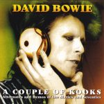 David Bowie A Couple Of Kooks – (a alternates and demos of the sixties and seventies) – SQ 9