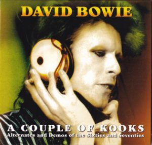 David Bowie A Couple Of Kooks - (a alternates and demos of the sixties and seventies) - SQ 9