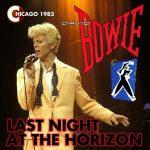 David Bowie 1983-08-04 Chicago ,Rosemont Horizon – Last Night A The Horizon  – SQ 8