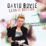 David Bowie Leon Is Outside – The full length leon suites – (1. Outside Outtakes) – SQ 9,5