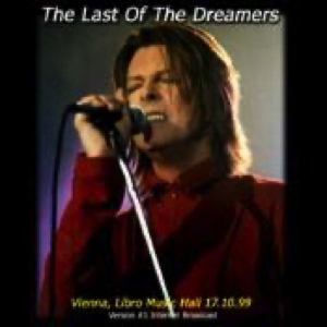 David Bowie 1999-10-17 Vienna ,Libro Music Hall – The Last Of The Dreamers – SQ 9,5