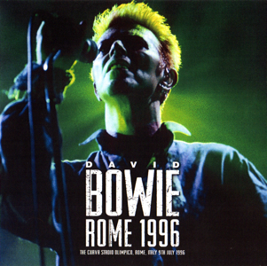 David Bowie 1996-07-09 Rome ,Curva Sud Stadio Olimpico - Rome 1996 - (FM Broadcast – Italian chatter included) - SQ -9