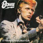 David Bowie 1974-09-05 Los Angeles ,Universal Amphitheater - Strange Fascination - SQ 9