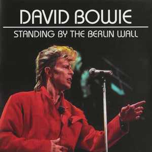 David Bowie 1987-06-06 Berlin ,Platz der Republik - Standing By The Berlin Wall - (part of the boxset) - SQ -9