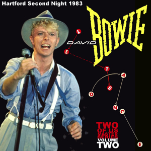 David Bowie 1983-07-16 Hartford ,Civic Center - Hartford 83 Second Night - (Two Of Us Master Volume 2) - SQ 8+