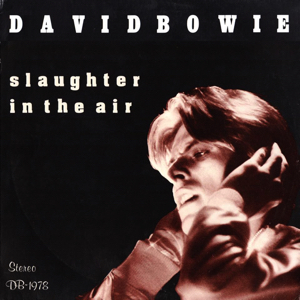 David Bowie 1978-04-04 Los Angeles ,Inglewood Forum - Slaughter in the Air - (Vinyl) - SQ 8