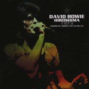 David Bowie 1973-04-14 Hiroshima ,Yubinchokin Kaikan - Hiroshima 1973 - (Wardour-174) - SQ 7