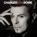 David Bowie ChangesNowBowie ,recorded by the BBC in 1996 (RSD 2020)