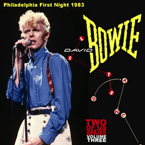 David Bowie 1983-07-18 Philadelphia ,Spectrum Arena - Philadelphia First Night 1983 - SQ 8+