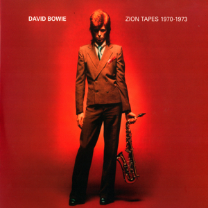 David Bowie Zion Tapes 1970-1973 - (A collection of demos & Outtakes) (Vinyl) - SQ 9+